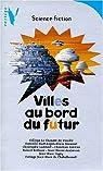 Villes au bord du futur par Grousset