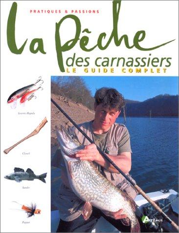 Pêche des carnassiers par Gérard Adam, Georges Cortay, Pascal Durantel, Régis Fournigault, Franck Rosmann
