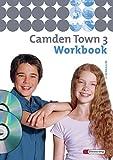 Camden Town - Allgemeine Ausgabe 2005 für Gymnasien: Workbook 3 mit Multimedia-Sprachtrainer und Audio-CD