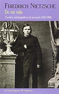 De Mi Vida par Friedrich Nietzsche
