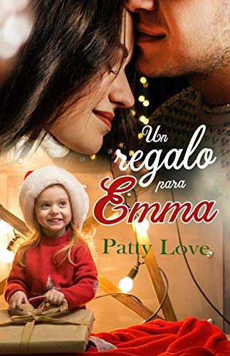 Un regalo para Emma por Patty Love