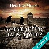 Le tatoueur d'Auschwitz - Format Téléchargement Audio - 14,95 €