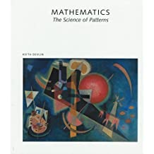 Mathematics: The Science of Patterns : The Search for Order in Life, Mind, and the Universe (Scientific American Library) by Keith Devlin (1994-10-23)
