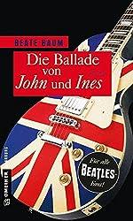 Die Ballade von John und Ines: Roman (Frauenromane im GMEINER-Verlag)