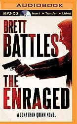 The Enraged (Jonathan Quinn Thriller) by Brett Battles (2014-11-04)