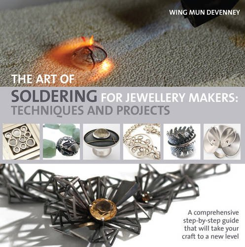The Art of Soldering for Jewelle...