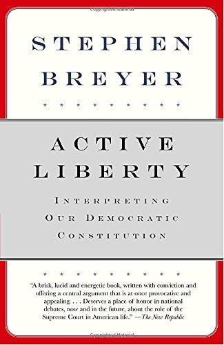 active-liberty-interpreting-our-democratic-constitution