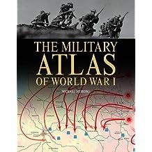 Military Atlas of World War I