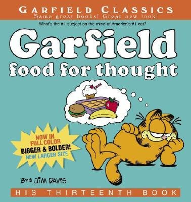 By Jim Davis ( Author ) [ Garfield Food for Thought: His Thirteenth Book Garfield Classics (Paperback) By Nov-2006 Paperback