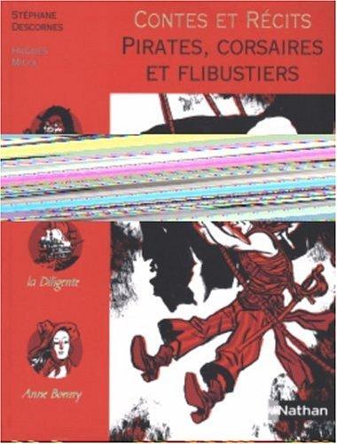 Pirates, corsaires et flibustiers par Stéphane Descornes, Hugues Micol