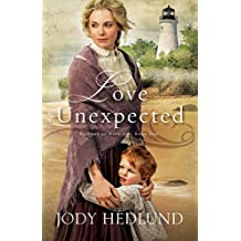 Love Unexpected (Beacons of Hope) by Jody Hedlund (2015-02-25)