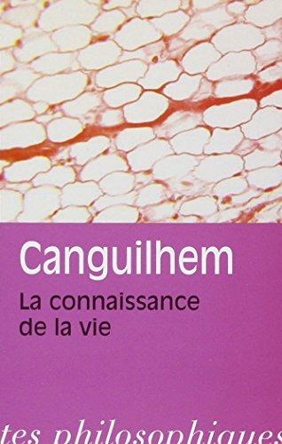 La Connaissance De La Vie (Bibliotheque Des Textes Philosophiques) (French Edition) by Georges Canguilhem(1993-01-01)
