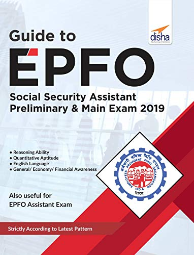 Guide to EPFO Social Security Assistant Preliminary & Main Exam 2019
