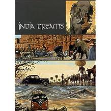 India Dreams : Coffret en 5 volumes : Tome 1, Les Chemins de Brume ; Tome 2, Quand revient la mousson ; Tome 3, A l'ombre des bougainvillées ; Tome 4, Il n'y a rien à Darjeeling ; Tome 5, Trois femmes