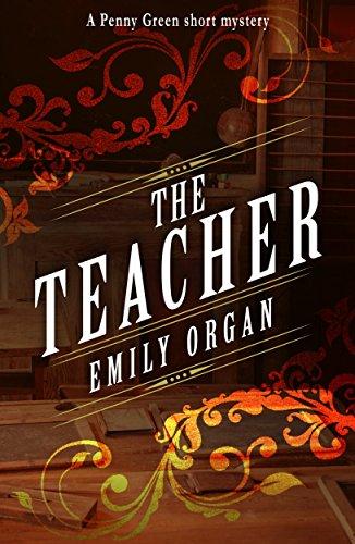 the-teacher-penny-green-short-mystery-1