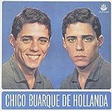 Songtexte von Chico Buarque - Chico Buarque de Hollanda