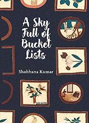 A Sky Full of Bucket Lists
