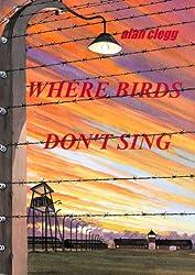 Where birds don't sing