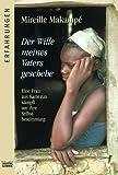 Der Wille meines Vaters geschehe: Eine Frau aus Kamerun kämpft um ihre Selbstbestimm