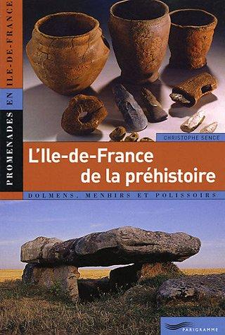 L'Île-de-France de la préhistoire