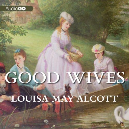 Good Wives  Audiolibri