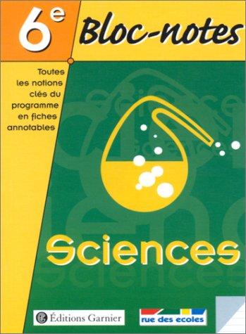 Bloc-notes, 6e : Sciences