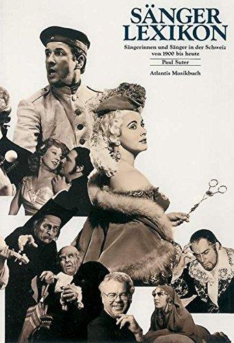 Sängerlexikon: Sängerinnen und Sänger in der Schweiz von 1900 bis heute