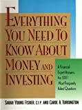 Everything You Need to Know About Money and Investing: A Financial Expert Answers the 1001 Most Frequently Asked Questions