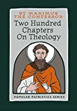 Two Hundred Chapters on Theology (Popular Patristics) by St Maximus the Confessor (2015-08-10)