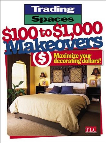 trading-spaces-100-to-1000-makeovers-maximizing-your-decorating-dollars-trading-spaces