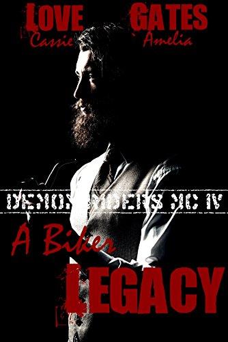A Biker Legacy: Biker Liebesroman (Demon Riders MC 4)
