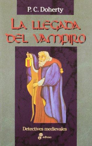 La Llegada Del Vampiro