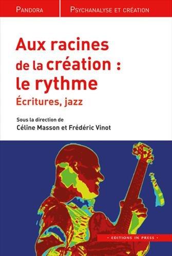 Aux racines de la création : le rythme : Écritures, Jazz