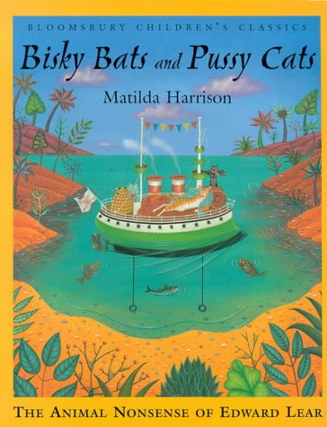 Bisky bats and pussy cats : the animal nonsense of Edward Lear