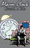 Best Human Alarm Clocks - Alarm Clock by Everett B. Cole, Science Fiction Review