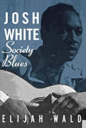 Josh White: Society Blues