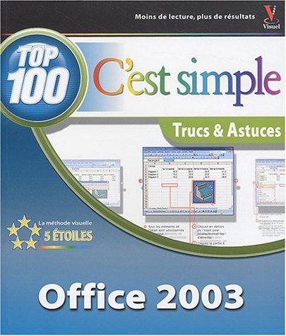 Office 2003 : 100 trucs & astuces par Collectif