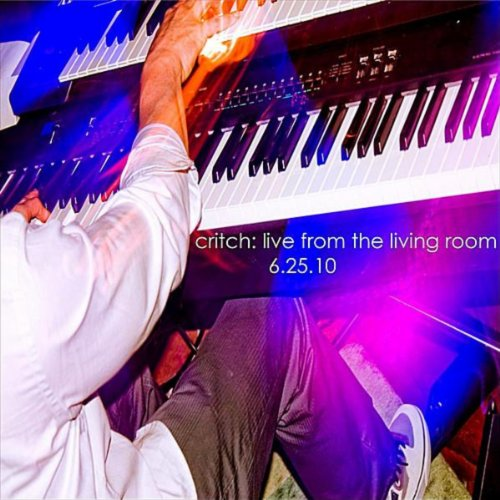 live from the living room critch live from the living room by critch on 19352