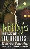 Kitty's House of Horrors (Kitty Norville 7)