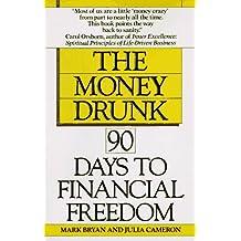 Money Drunk