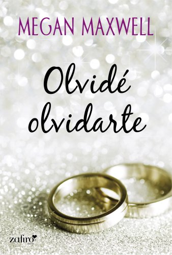 Olvidé olvidarte (Contemporánea nº 1) (Spanish Edition)