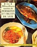 Telecharger Livres 200 meilleures recettes de poissons et fruits de mer (PDF,EPUB,MOBI) gratuits en Francaise