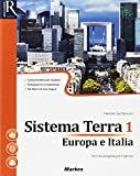 Sistema terra. Per le Scuole superiori. Con e-book. Con 2 espansioni online: 1