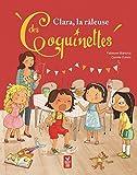 Clara, la râleuse des Coquinettes