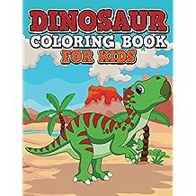 Dinosaur Coloring Book For Kids (Dinosaur Coloring and Art Book Series)
