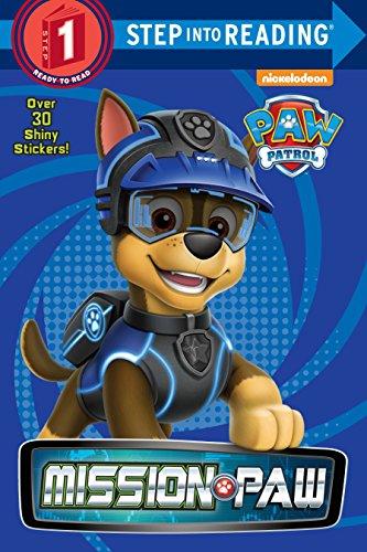 Mission Paw (Paw Patrol) (Paw Patrol: Step Into Reading.,Step 1)