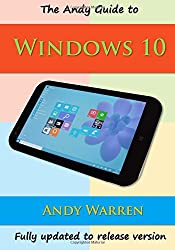 The Andy Guide to Windows 10