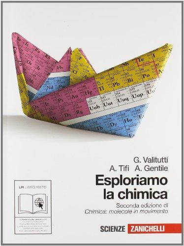 Esploriamo la chimica. Per gli Ist. tecnici industriali. Con espansione online