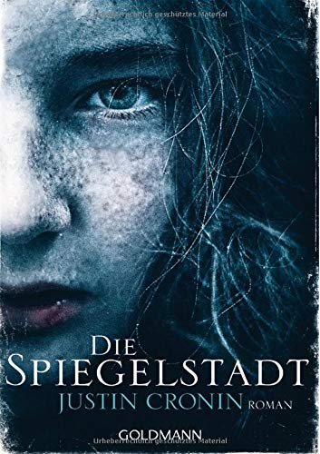 Buchseite und Rezensionen zu 'Die Spiegelstadt: Passage-Trilogie 3 - Roman' von Justin Cronin