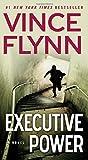 Executive Power (A Mitch Rapp Novel, Band 4)
